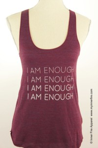 I AM ENOUGH!